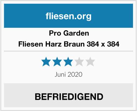 Pro Garden Fliesen Harz Braun 384 x 384 Test