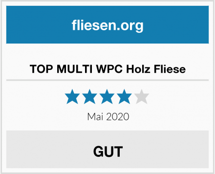 TOP MULTI WPC Holz Fliese Test