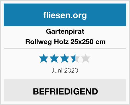 Gartenpirat Rollweg Holz 25x250 cm Test
