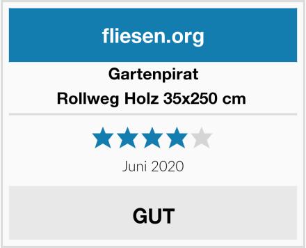 Gartenpirat Rollweg Holz 35x250 cm  Test