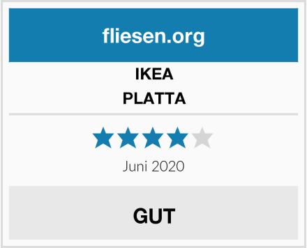 IKEA PLATTA Test