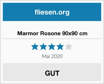 Marmor Rosone 90x90 cm Test