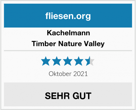 Kachelmann Timber Nature Valley Test