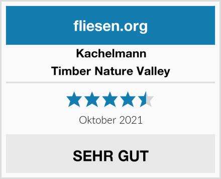 Kachelmann Timber Nature Valley Test