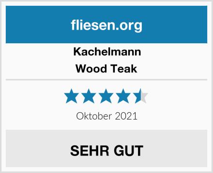 Kachelmann Wood Teak Test