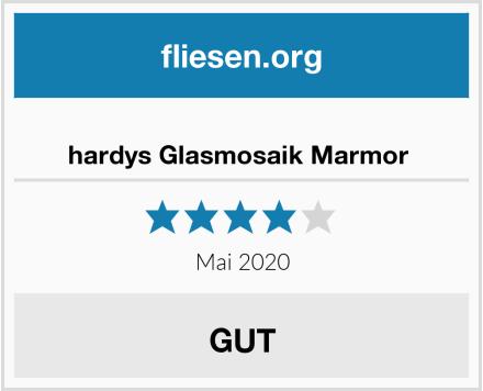 hardys Glasmosaik Marmor  Test