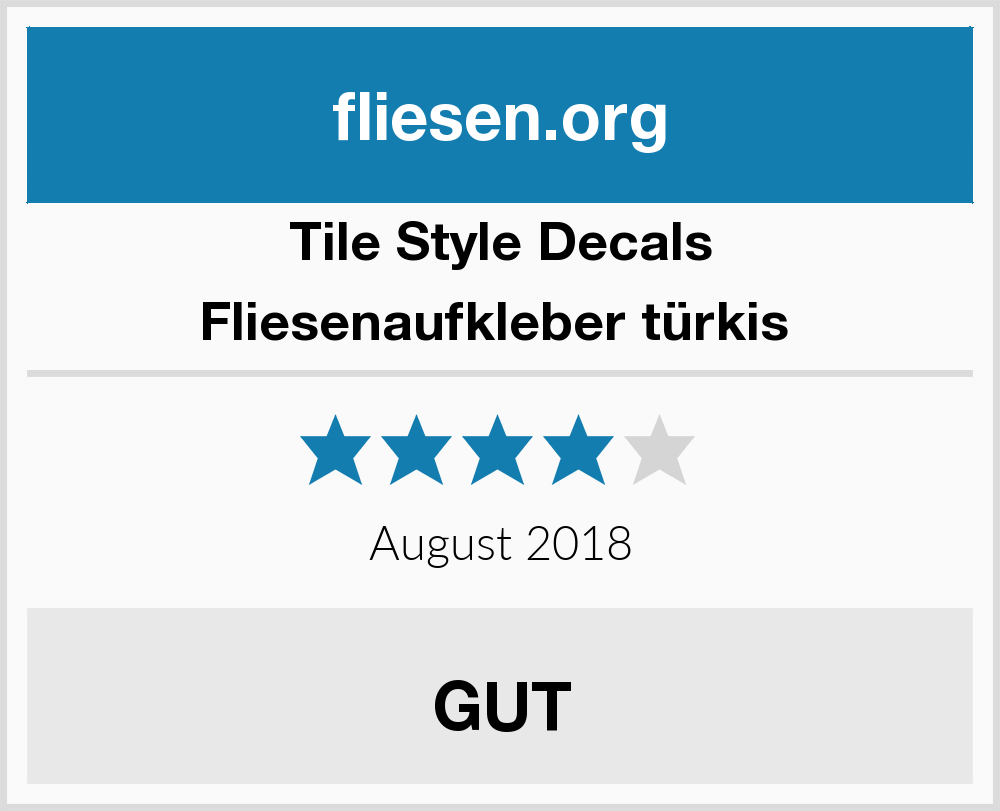 Tile Style Decals Fliesenaufkleber türkis Fliesen Test 2018