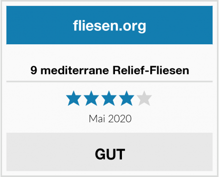 9 mediterrane Relief-Fliesen Test