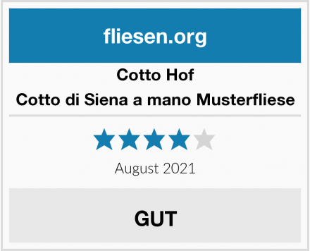 Cotto Hof Cotto di Siena a mano Musterfliese Test