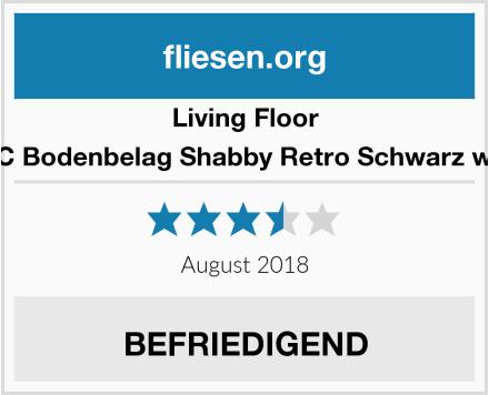 Living Floor PVC Bodenbelag Shabby Retro Schwarz weiß Test