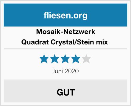 Mosaik-Netzwerk Quadrat Crystal/Stein mix  Test