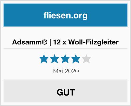 Adsamm® | 12 x Woll-Filzgleiter Test