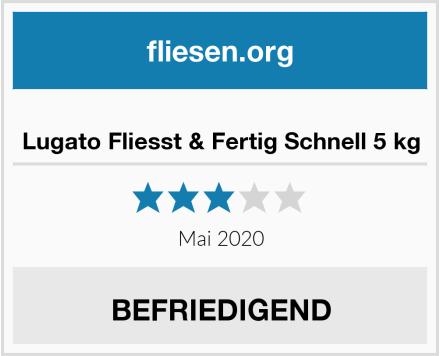 Lugato Fliesst & Fertig Schnell 5 kg Test